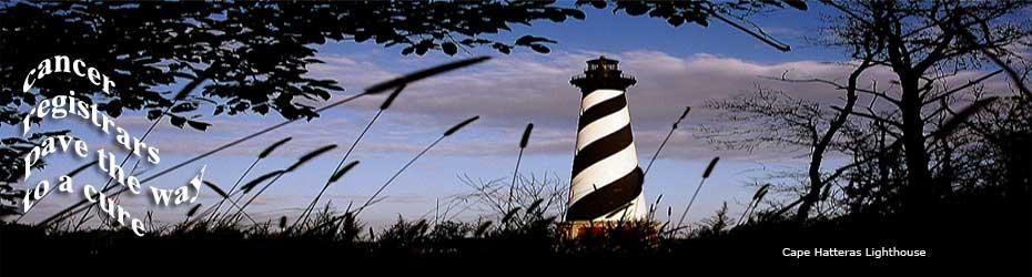Cape Hatteras Lighthouse - Cancer Registrars Pave the Way to a Cure
